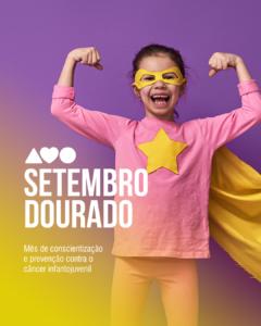 0bbb4545e Setembro dourado  Amo alerta sobre o câncer infanto-juvenil – Infonet – O  que é notícia em Sergipe