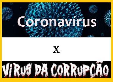 Coronavírus X vírus da corrupção – Infonet – O que é notícia em ...